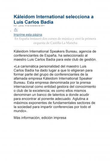 Kalèidom International selected Luis Carlos Badía (Spain)